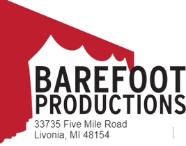 BAREFOOT PRODUCTIONS 33735 Five Mile Road Livonia, MI 48154